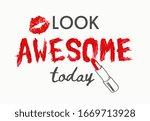 Awesome Slogan Lipstick Stroke...