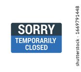 sorry temporarily closed sign... | Shutterstock .eps vector #1669791448