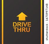 Drive Thru Text On The Road...