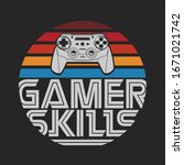 gamer joystick typography  tee... | Shutterstock .eps vector #1671021742