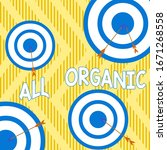 text sign showing all organic.... | Shutterstock . vector #1671268558
