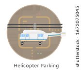 Helicopter Landing And Parking...
