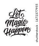 let magic happen. vector.... | Shutterstock .eps vector #1672377955