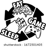 eat sleep game repeat shirt...   Shutterstock .eps vector #1672501405
