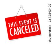 this event is canceled on door... | Shutterstock .eps vector #1672843402