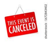 this event is canceled on door... | Shutterstock .eps vector #1672843402