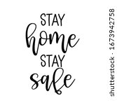 stay home  stay safe  ... | Shutterstock .eps vector #1673942758