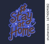 coronavirus. hashtag stay at...   Shutterstock .eps vector #1674009082