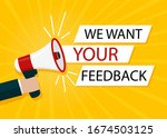 we want your feedback in bubble....   Shutterstock .eps vector #1674503125