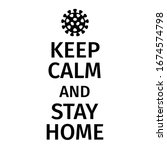 keep calm and stay home. corona ... | Shutterstock .eps vector #1674574798