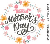 happy mothers day lettering....   Shutterstock .eps vector #1674935545