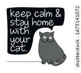 keep calm and stay home with... | Shutterstock .eps vector #1675141072