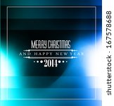 2014 christmas colorful... | Shutterstock . vector #167578688