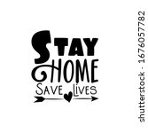 stay home save lives  saying... | Shutterstock .eps vector #1676057782