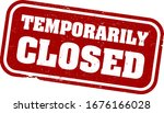 red grungy temporarily closed... | Shutterstock .eps vector #1676166028