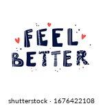 feel better hand writing script ... | Shutterstock .eps vector #1676422108