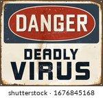 danger deadly virus   vintage... | Shutterstock .eps vector #1676845168