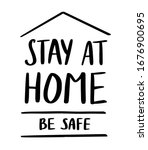 stay at home and be safe sign.... | Shutterstock .eps vector #1676900695