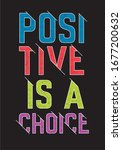 positive is a choice typography ... | Shutterstock .eps vector #1677200632