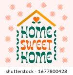 home sweet home. corona virus ... | Shutterstock .eps vector #1677800428