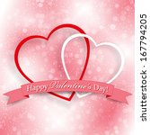 background for valentine's day... | Shutterstock .eps vector #167794205