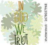the phrase in god we trust in...   Shutterstock .eps vector #1678037968