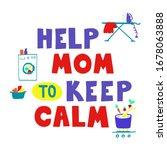 help mom to keep calm   hand... | Shutterstock .eps vector #1678063888