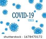 inscription covid 19virus and... | Shutterstock .eps vector #1678470172
