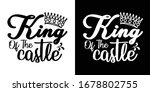 king of the castle printable... | Shutterstock .eps vector #1678802755