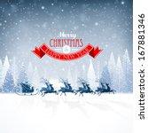 santa claus rides in a reindeer ... | Shutterstock .eps vector #167881346
