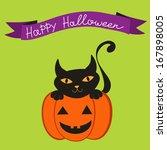 happy halloween card with cat... | Shutterstock . vector #167898005