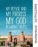 My God My Refuge Psalm 91