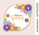 welcome spring greeting card of ... | Shutterstock .eps vector #1679562505