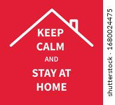 keep calm and stay at home.... | Shutterstock .eps vector #1680024475