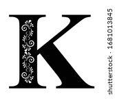 Letter K. Vintage Black Flower...