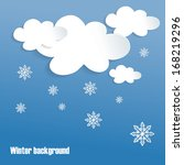 paper clouds with snowflakes. | Shutterstock .eps vector #168219296