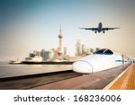 High Speed Train  Airplane And...