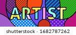 artist written text modern pop... | Shutterstock .eps vector #1682787262