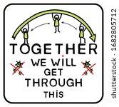 corona virus together we will ... | Shutterstock .eps vector #1682805712
