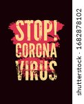 stop coronavirus. typographical ... | Shutterstock .eps vector #1682878102