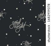 good night seamless pattern... | Shutterstock .eps vector #1682959378