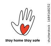 stay home stay safe  save lives ... | Shutterstock .eps vector #1684168252