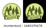 Believe   Bigfoot Printable...