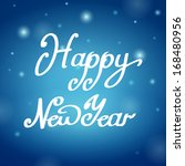 happy new year blue background  ... | Shutterstock . vector #168480956