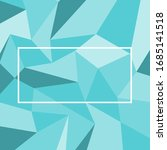 abstract blue shade background... | Shutterstock .eps vector #1685141518