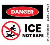 danger ice not safe sign. eps... | Shutterstock .eps vector #1685219515