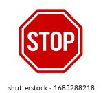 the red stop warning sign flat... | Shutterstock .eps vector #1685288218