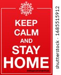 """keep calm and stay home.""  ... 