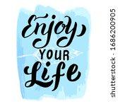 enjoy your life t shirt print... | Shutterstock .eps vector #1686200905
