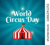 world circus day background...   Shutterstock .eps vector #1686241252